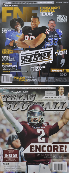 The Old Coach's Friday night Football Texas edition and Dave Campbell's Texas Football Magazine.